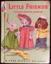 LITTLE FRIENDS Kittens Puppies Real Live Animals ~ Vintage Elf Children's Book