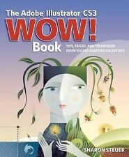 The Adobe Illustrator CS3 Wow! Book (WOW!)-ExLibrary