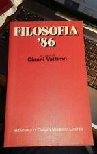 Filosofia 86 a cura di Gianni Vattimo Laterza 1987 prima edizione