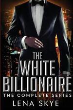 The White Billionaire: The Complete Series: Interracial BWWM Romance