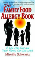 The Family Food Allergy Book: A Life Plan You and Your Family Can Live-ExLibrary