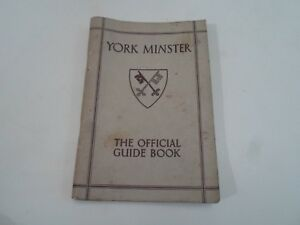 Vintage Guide Book To York Minster by The Rev. F Harrison+Illustrated 1933