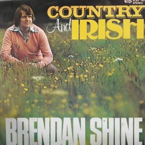 Brendan Shine-Country And Irish Vinyl LP.1982 Play PLAYLP 1011.Goodnight Irene+