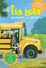 De como tia Lola aprendio a ensenar (The Tia Lola Stories)-ExLibrary