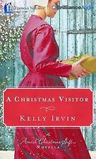 A Christmas Visitor : An Amish Christmas Gift Novella by Kelly Irvin (2015,...