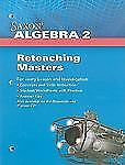 Saxon Algebra 2 Ser.: Saxon Algebra 2 Reteaching Masters (2008, Paperback)
