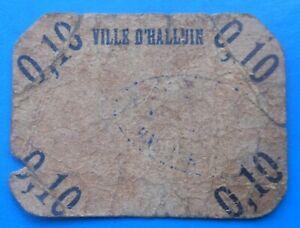 WW1 59 Nord Halluin 10 centimes , Pirot 59-3015 , R