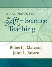 A Handbook for the Art and Science of Teaching by Robert J. Marzano (2013, Paper