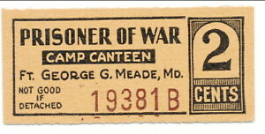 USA WWII POW Camp Chits MD-8-1-2a Ft. Meade MD 2 cent German Prisoners of War