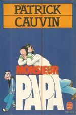 PATRICK CAUVIN MONSIEUR PAPA