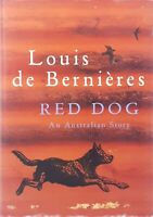 Red Dog by Louis de Bernieres hardback with dust jacket excellent used condition