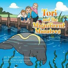 Tori and the Magnificent Manatees by Elizabeth Conard (English) Paperback Book F