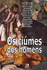 OS Ciumes DOS Homens by Fabio Belo and E. Outros (2015, Paperback)