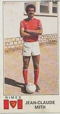 N°236 JEAN-CLAUDE MITH NIMES OLYMPIQUE VIGNETTE PANINI FOOTBALL 77 STICKER 1977