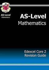 AS-Level Maths Edexcel Core 2 Revision Guide by CGP Books (Paperback, 2004)