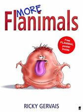 More Flanimals By Ricky Gervais,Rob Steen. 9780571228867