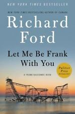 Let Me Be Frank with You Richard Ford New York Times Bestselling Author Hrdcover