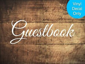 Guestbook - Permanent Vinyl Decal for Guest Book Signs, Wood, Glass, Metal, Wedd