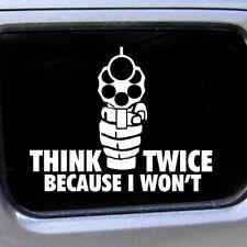 Auto Off Road SUV Black THINK TWICE BECAUSE I WON'T Emblem Funny Sticker Badge