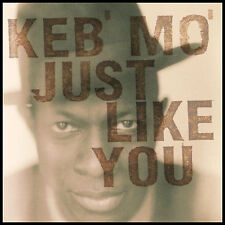 "KEB MO - ""Just Like You""  * NEW SEALED CD *  Original 1996 Sony CD * Blues"