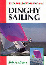 Dinghy Sailing by Rob Andrews (Paperback, 1995)