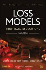 Loss Models: From Data to Decisions, 4E by Stuart A. Klugman, Harry H. Panjer