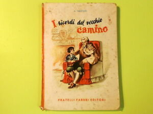 I RICORDI DEL VECCHIO CAMINO NASTASI FABBRI 1954