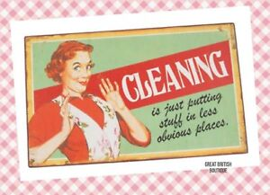 "Large Retro Wall Sign-""Cleaning Is Just Putting Things In Less Obvious Places""!!"