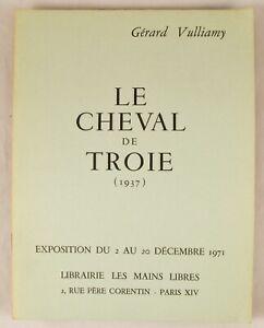 🌓 GÉRARD VULLIAMY Le Cheval de Troie Exposition 1971 Les Mains Libres Phases