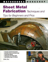 Sheet Metal Fabrication: Techniques & Tips for Beginners & Pros book ~NEW scta