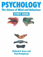 Psychology: The Science of Mind and Behaviour - Study Guide,Richard D. Gross, P