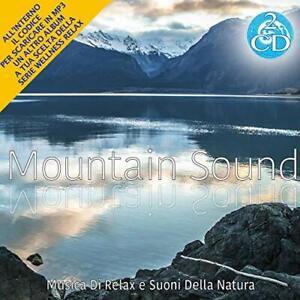 2 CD Mountain Sounds Wellness relax Musica Rilassante + MP3 Omaggio
