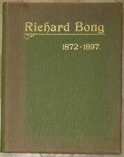 Richard Bong 1872 bis 1897 Festschrift Verlag Holzschnitt