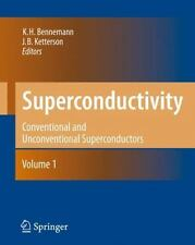 Superconductivity: Volume 1: Conventional and Unconventional Superconductors ...