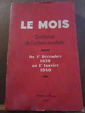 Le Mois, Synthèse de l'Activité mondiale du 1er Décembre 39 au 1er Janvier 1940