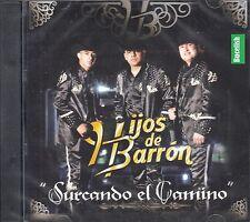 Hijos De Barron Surcando El Camino CD New Sealed