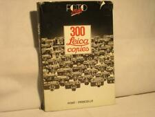 """""""300 Leica Copies"""" By Pont&Princelle"""