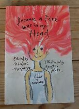 Because a Fire Was in My Head:101 Poems to Remember- first edition hardback 2001