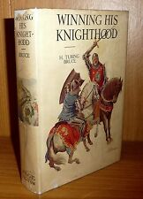 WINNING HIS KNIGHTHOOD by H. Turing Bruce 1929 HB 1st WITH the DJ! SCARCE!