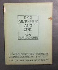 Alfred Lörcher DAS GRABKREUZ AUS STEIN 1929