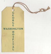 1920s GEORGE WASHINGTON UNIVERSITY HOSPITAL Tag WASHINGTON DC Medical GWU GW