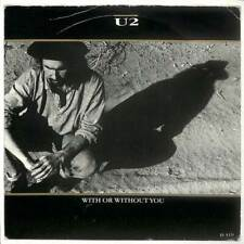 "U2 - With Or Without You - 7"" Vinyl Record Single"