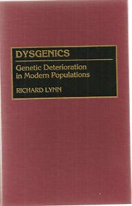 RICHARD LYNN DYSGENICS: GENETIC DETERIORATION IN MODERN POPULATIONS 1996 HB