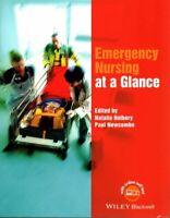 Emergency Nursing at a Glance by Natalie Holbery 9781118867679 | Brand New