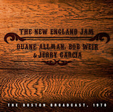 Duane Allman, Bob Weir & Jerry Garcia : The New England Jam: The Boston
