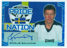 "BORJE SALMING ""PRIDE OF A NATION AUTOGRAPH #12/15"" LEAF METAL DRAFT 2016"