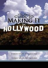 Scott Sedita's Guide to Making It in Hollywood: Three Steps to Success, Three St