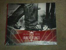 Julian De La Chica Irreverence sealed