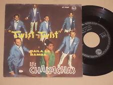 """LES CHAKACHAS -Twist - Twist- 7"""" 45"""