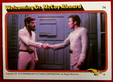 STAR TREK - MOVIE - Card #74 - WELCOMING DR McCOY ABOARD - TOPPS 1979